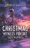 Christmas Witness Pursuit (Love Inspired Suspense)
