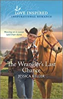 The Wrangler's Last Chance (Red Dog Ranch Book 3)
