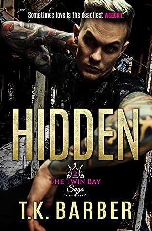 Hidden (The Twin Bay Saga, #2)