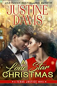 A Lone Star Christmas (Texas Justice, #3)