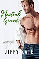 Neutral Grounds (French Quarter Collection Book 3)