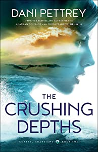 The Crushing Depths (Coastal Guardians, #2)