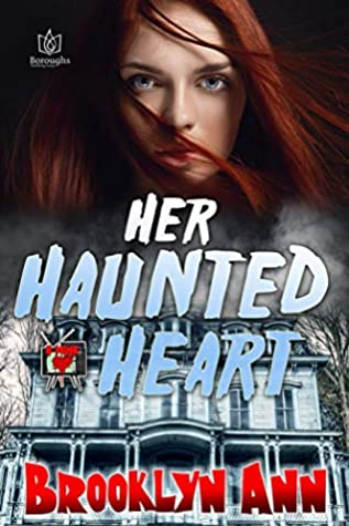 Her Haunted Heart (B Mine #2)
