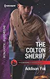 The Colton Sheriff (The Coltons of Roaring Springs Book 1)