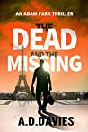 The Dead and the Missing (Adam Park, #1)