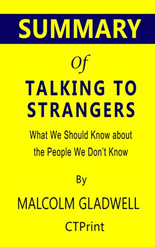 Talking to Strangers - Malcolm Gladwell