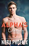 Alpha's Obedience (Irresistible Omegas #6)
