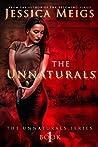 The Unnaturals (The Unnaturals Series Book 1)