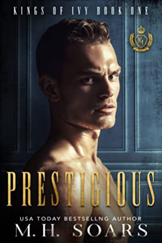 Prestigious (Kings of Ivy, #1)