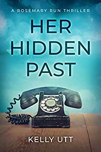 Her Hidden Past (Rosemary Run, #2)
