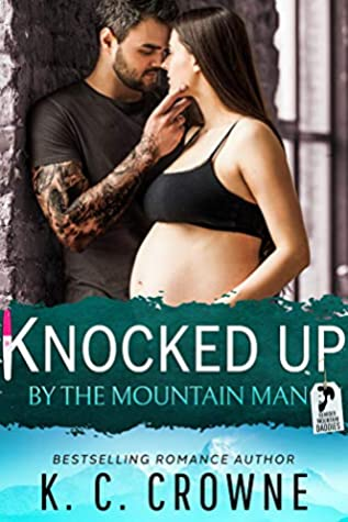 Knocked Up by the Mountain Man