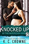 Knocked Up by the Mountain Man (Mountain Men of Liberty, #3)