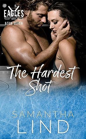 The Hardest Shot by Samantha Lind