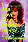 I Still Love You, Peggy Bundy: Poems
