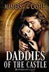 Daddies of the Castle: A Masters of the Castle Anthology