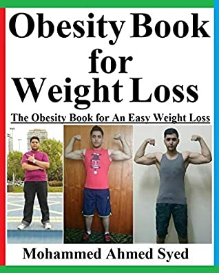 Obesity Book for Weight Loss: The Obesity Book for An Easy Weight Loss