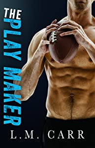 The Play Maker (The Sideline #1)