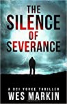 The Silence of Severance (DCI Michael Yorke #3)