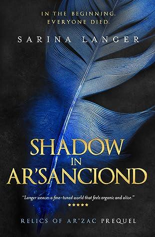 Shadow in Ar'Sanciond by Sarina Langer