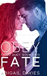 Obey Fate (Fated Duet, #2)