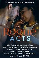 Rogue Acts (Rogue, #3)