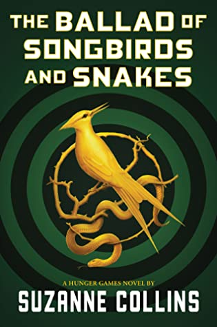 Bücherblog. Rezension. Book cover. The Ballad of Songbirds and Snakes (Book 0.5) by Suzanne Collins. Young Adult. Dystopia.