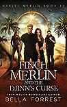 Finch Merlin and the Djinn's Curse (Harley Merlin 12)
