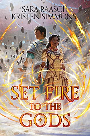 Set Fire to the Gods (Set Fire to the Gods, #1)