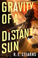Gravity of a Distant Sun (Shieldrunner Pirates #3)