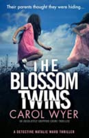 The Blossom Twins : An absolutely gripping crime thriller (Detective Natalie Ward Book 5)