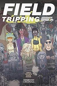 Field Tripping #2 (of 5) (comiXology Originals)