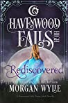 Rediscovered (Havenwood Falls High #27)