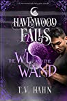 The Wu & the Wand (Havenwood Falls #29)