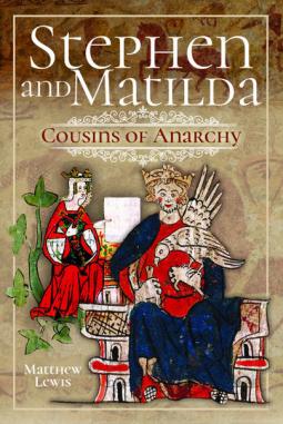 Stephen and Matilda's Civil War by Matthew  Lewis