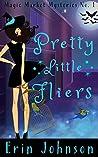 Pretty Little Fliers (Magic Market Mysteries #1)