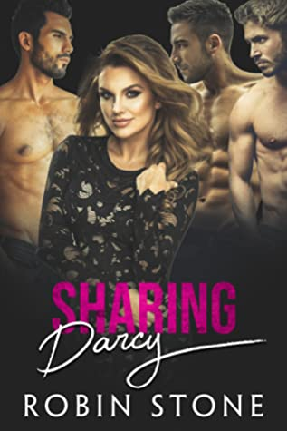 Sharing Darcy by Robin  Stone