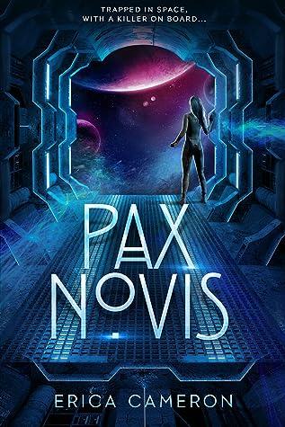 Pax Novis by Erica Cameron