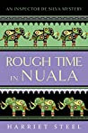 Rough Time in Nuala (The Inspector de Silva Mysteries #7)