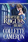 To Capture a Rogue's Heart (The Honorable Rogues®, #4)