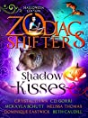 Shadow Kisses: Zodiac Shifters