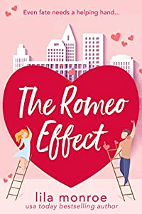 The Romeo Effect (Cupids #3)