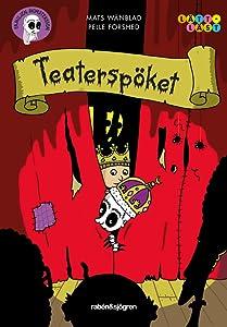Teaterspöket (Familjen Monstersson #12)