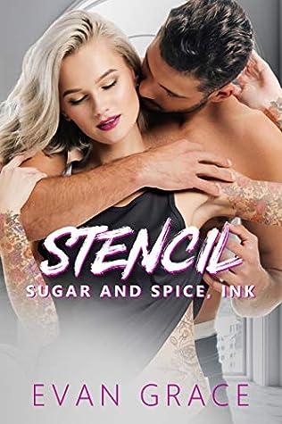 Stencil: Sugar and Spice, Ink (Sugar and Spice, Ink #2)