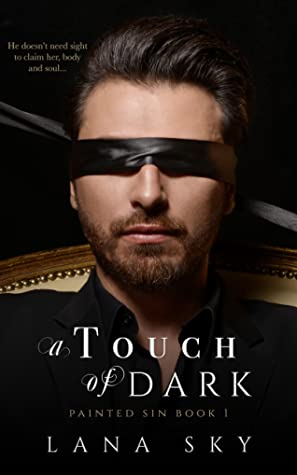 A Touch of Dark (Painted Sin Book 1)