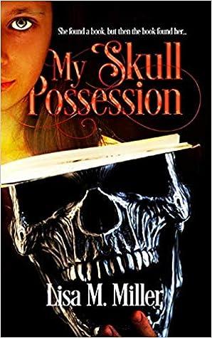My Skull Possession