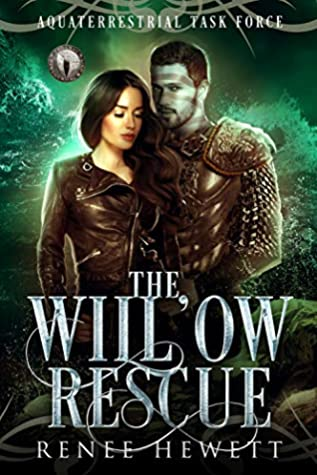 The Willow Rescue (Federal Paranormal Unit: Aquaterrestrial Task Force)