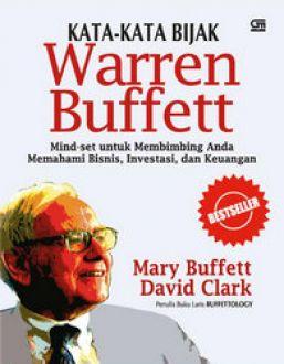 125 Kata Kata Bijak Warren Buffett Untuk Menjadi Kaya Dan Tetap Kaya By Mary Buffett