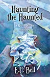 Haunting the Haunted (A Marie Jenner Mystery Book 6)