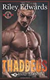 Thaddeus: (Special Forces: Operation Alpha / Gold Team)