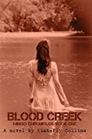 Blood Creek (Mingo Chronicles Book 1)